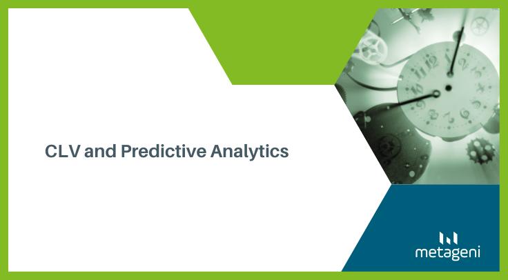 CLV and Predictive Analytics